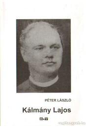 Kálmán Lajos (dedikált) - Péter László - Régikönyvek