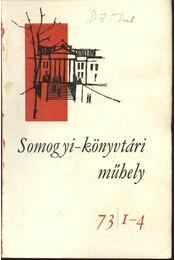 Somogyi-könyvtári mühely 1973. december 12. évfolyam 1-4.szám - Péter László - Régikönyvek