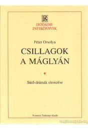 Csillagok a máglyán - Péter Orsolya - Régikönyvek