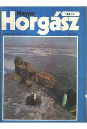 Magyar Horgász 1982. XXXVI. évfolyam (hiányos) - Péter Robert - Régikönyvek