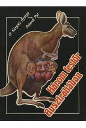 Három testőr Ausztráliában - Peterdi Pál, Kárpáti György - Régikönyvek