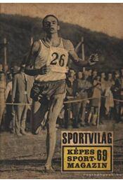 Sportvilág 69. - Peterdi Pál, Lakatos György, Kutas István - Régikönyvek