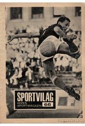 Sportvilág 66. - Peterdi Pál, Lakatos György - Régikönyvek