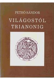 Világostól Trianonig - Pethő Sándor - Régikönyvek