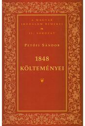 1848 költeményei - Petőfi Sándor - Régikönyvek