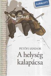 A helység kalapácsa - Petőfi Sándor - Régikönyvek