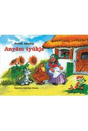 Anyám tyúkja - Petőfi Sándor - Régikönyvek