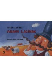 Arany Lacinak - lapozó (3. kiadás) - Petőfi Sándor - Régikönyvek