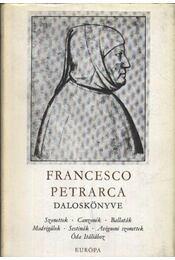 Francesco Petrarca daloskönyve - Petrarca, Francesco - Régikönyvek