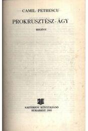 Prokkusztész-Ágy - Petrescu, Camil - Régikönyvek