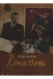 Róma 11 óra - Petri, Elio - Régikönyvek