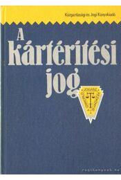 A kártérítési jog - Petrik Ferenc - Régikönyvek
