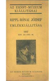Rippl-Rónai József emlékkiállítása - Petrovics Elek - Régikönyvek