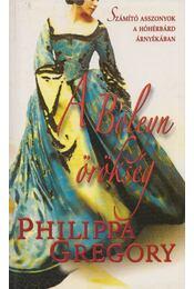 A Boleyn örökség - Philippa Gregory - Régikönyvek