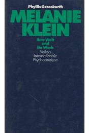 Melanie Klein - Phyllis Grosskurth - Régikönyvek