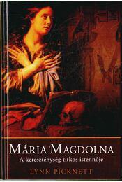Mária Magdolna - Picknett, Lynn - Régikönyvek