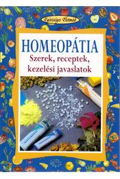 Homeopátia - Piero Bressan, Roberto Chiej Gamacchio - Régikönyvek