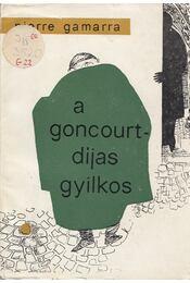 A Goncourt-díjas gyilkos - Pierre Gamarra - Régikönyvek