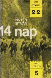 14 nap (dedikált) - Pintér István - Régikönyvek