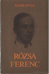 Rózsa Ferenc - Pintér István - Régikönyvek