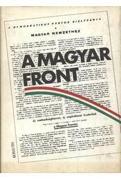 A Magyar Front - Pintér István, Sipos Attila (szerk.), Kállai Gyula - Régikönyvek