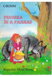 Piroska és a farkas - Grimm - Régikönyvek