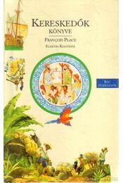Kereskedők könyve - Place, Francois - Régikönyvek
