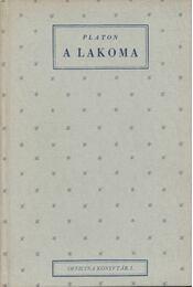 A lakoma - Platón - Régikönyvek