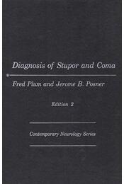 Diagnosis os Stupor and Coma - Plum, Fred (szerk.), Jerome B. Posner - Régikönyvek