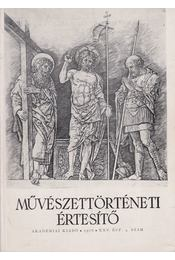 Művészettörténeti értesítő XXV. évf. 4. szám - Pogány Ö. Gábor dr. - Régikönyvek