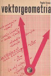 Vektorgeometria - Pogáts Ferenc - Régikönyvek