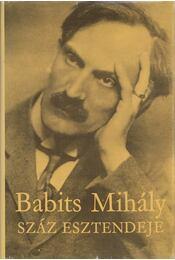 Babits Mihály száz esztendeje - Pók Lajos - Régikönyvek