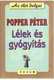 Lélek és gyógyítás - Popper Péter - Régikönyvek