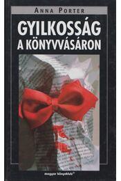 Gyilkosság a könyvvásáron - Porter, Anna - Régikönyvek