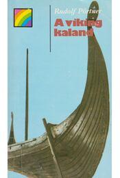 A viking kaland - Pörtner, Rudolf - Régikönyvek