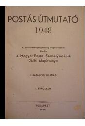 Postás Útmutató 1948 I. évfolyam - Régikönyvek