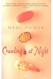 Crawling at Night - POWER, NANI - Régikönyvek