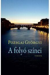 A folyó színei - Pozsgai Györgyi - Régikönyvek