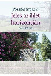Jelek az ihlet horizontján - Pozsgai Györgyi - Régikönyvek