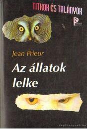 Az állatok lelke - Prieur, Jean - Régikönyvek
