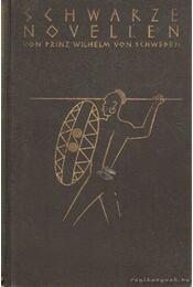 Schwarze Novellen - Prinz Wilhelm - Régikönyvek
