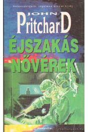 Éjszakás nővérek - Pritchard, John - Régikönyvek