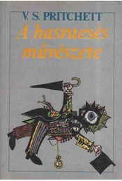 A hasraesés művészete - Pritchhett V.S. - Régikönyvek