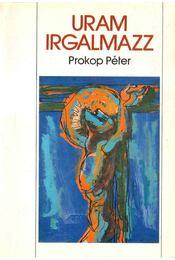 Uram irgalmazz - Prokop Péter - Régikönyvek