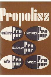Propolisz - Régikönyvek