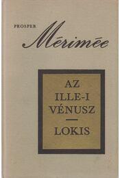 Az Ille-i Vénusz - Lokis - Prosper Mérimée - Régikönyvek