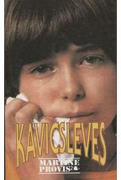 Kavicsleves - Provis, Martine - Régikönyvek