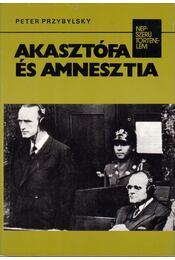 Akasztófa és amnesztia - Przybylsky, Peter - Régikönyvek