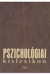 Pszichológiai kislexikon - Balogh Éva - Régikönyvek