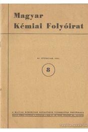 Magyar Kémiai Folyóirat 1981. 87. évfolyam (hiányos) - Pungor Ernő - Régikönyvek